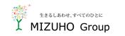 生きるしあわせ、すべてのひとに MIZUHO Group